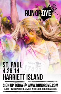 Run or dye at paul