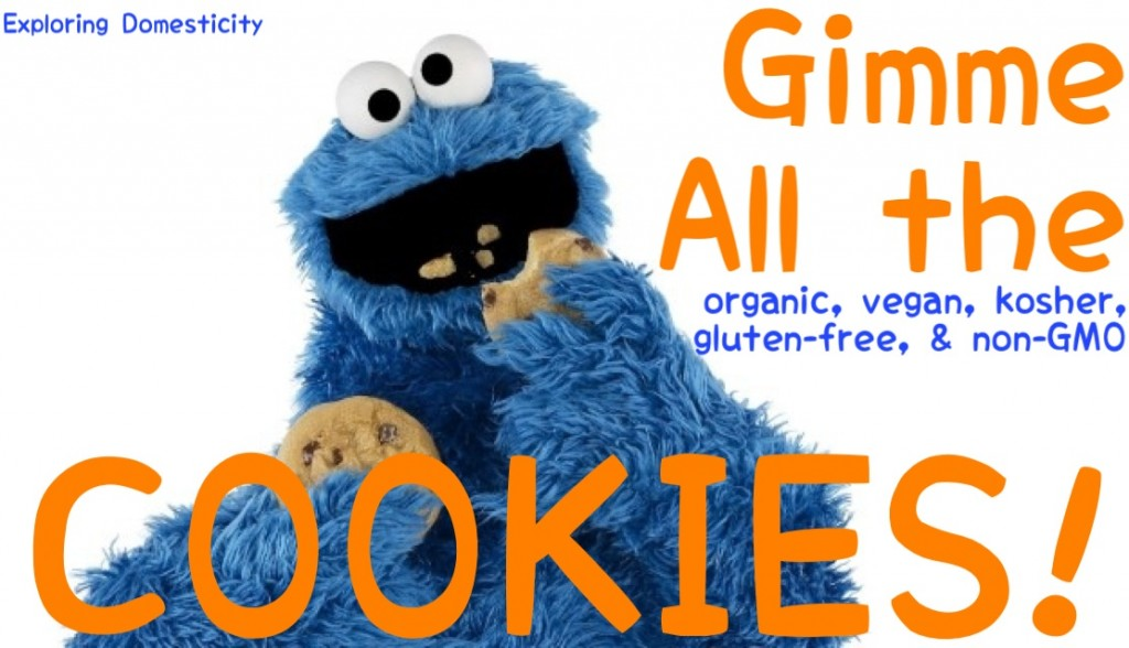 Cookie Monster loves organic, gluten free, non-gmo, kosher, and vegan cookies