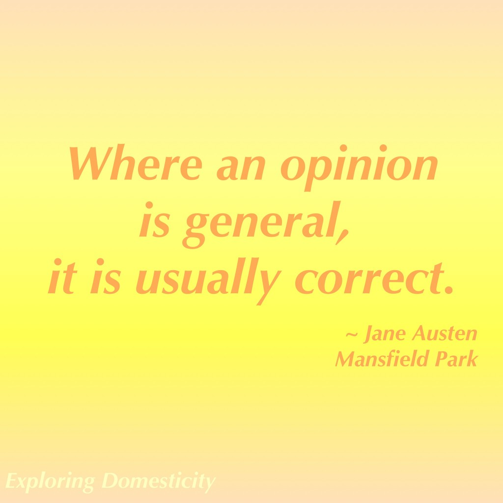 Jane Austen Words of Wisdom: opinion {a page full of Jane Austen Quotes}