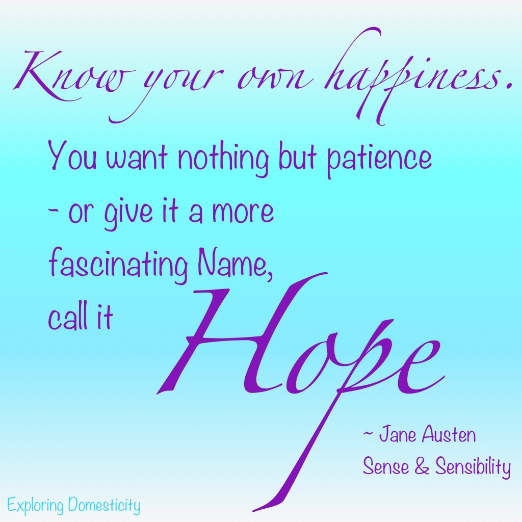 Jane Austen Words of Wisdom: hope {a page full of Jane Austen Quotes}