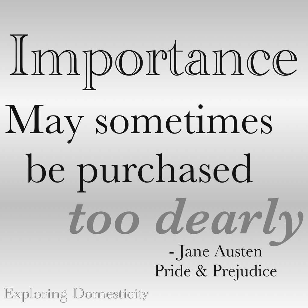 Jane Austen Words of Wisdom: Importance {a page full of Jane Austen Quotes}
