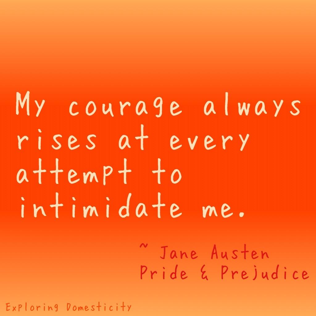 Jane Austen Words of Wisdom: Intimidation {a page full of Jane Austen Quotes}