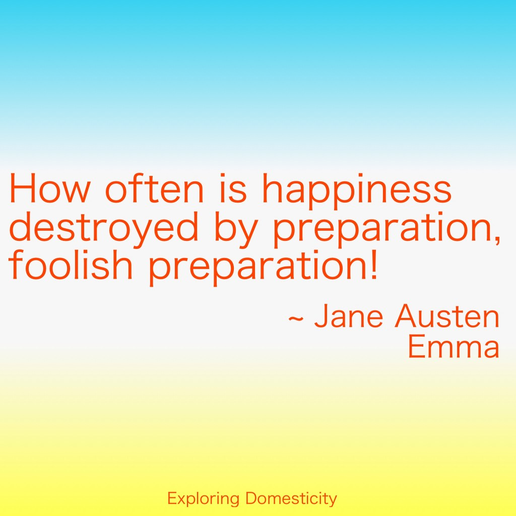 Jane Austen Words of Wisdom: Preparation {a page full of Jane Austen Quotes}