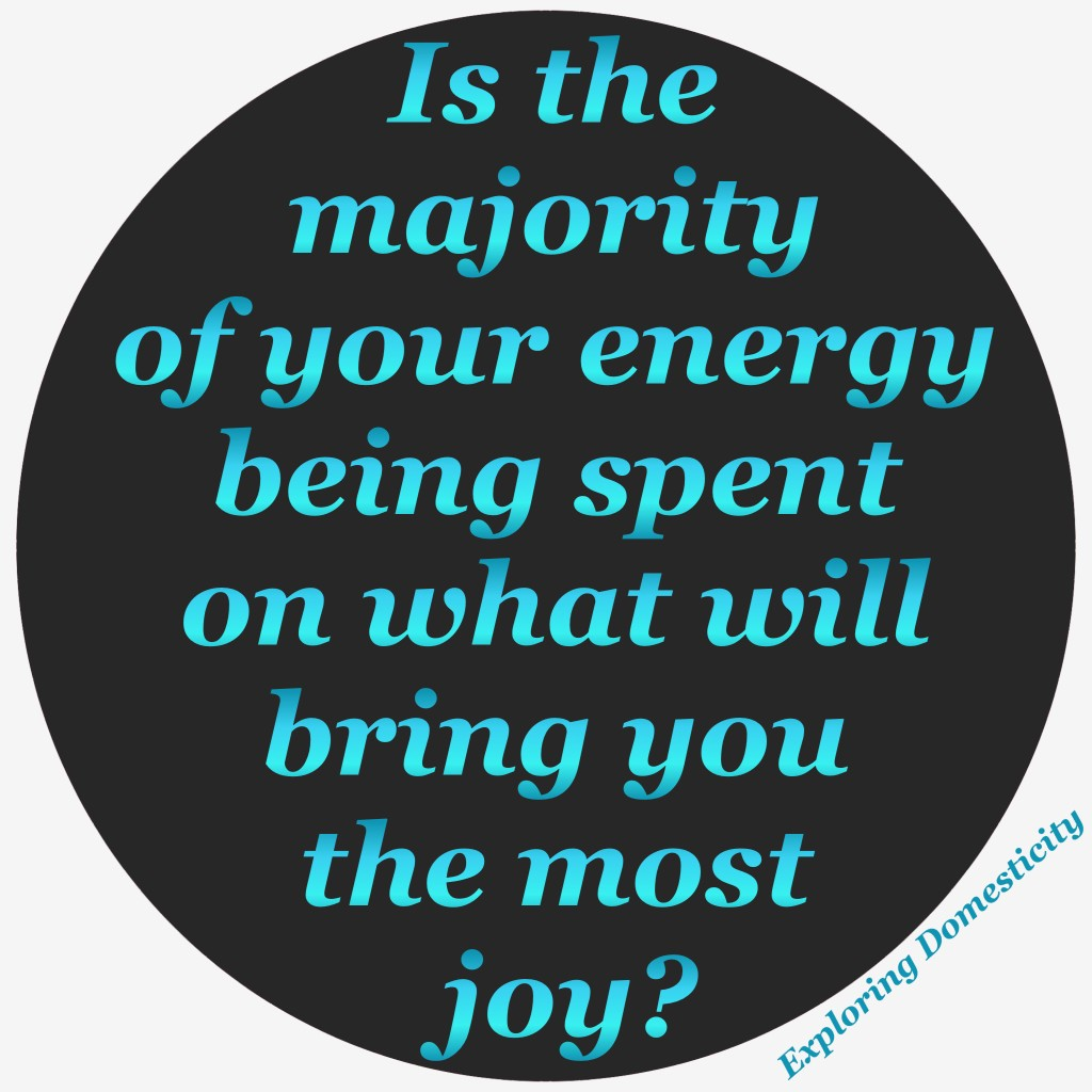 Where are you placing most of your energy?