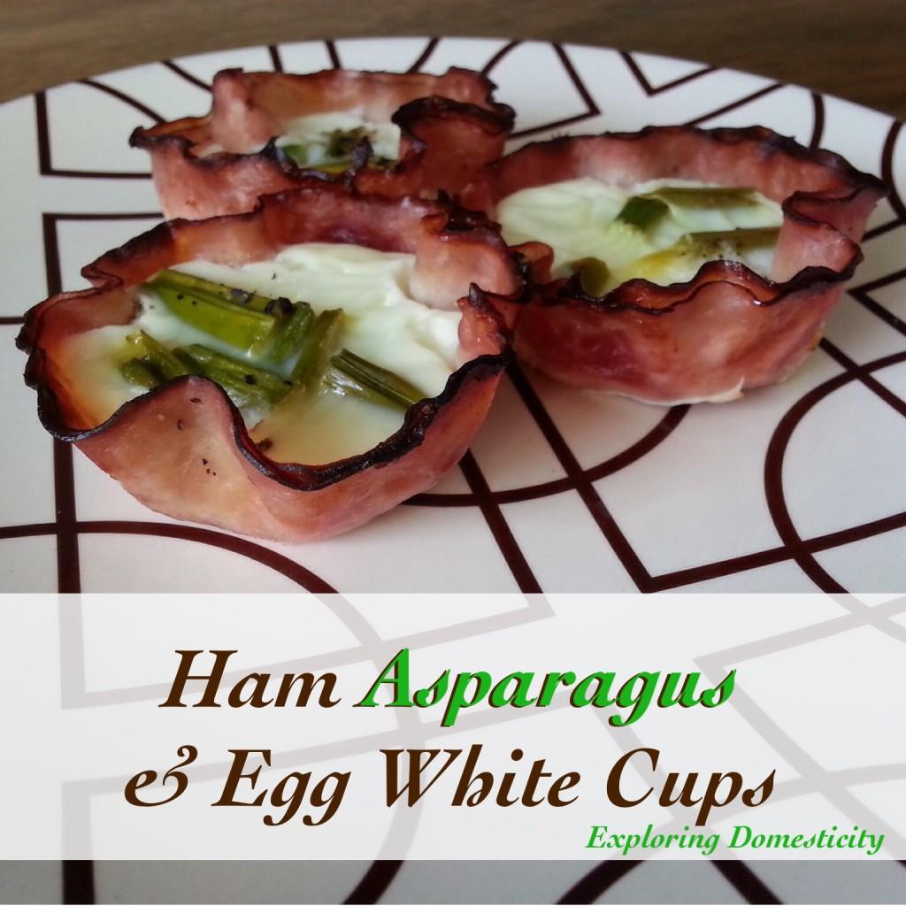 Ham Asparagus & egg White Cups