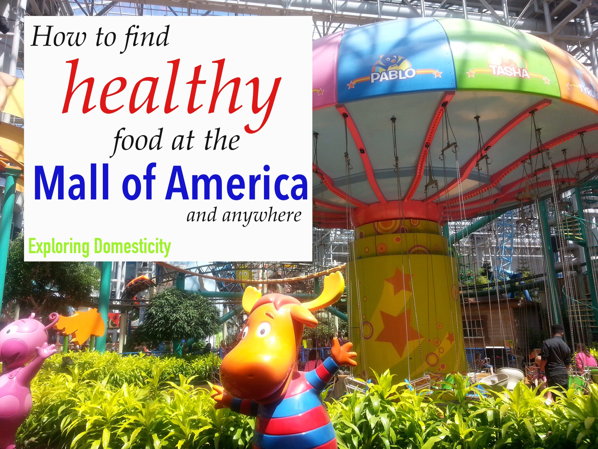 Sunday Shortcuts: How to find Healthy Food at the Mall of America