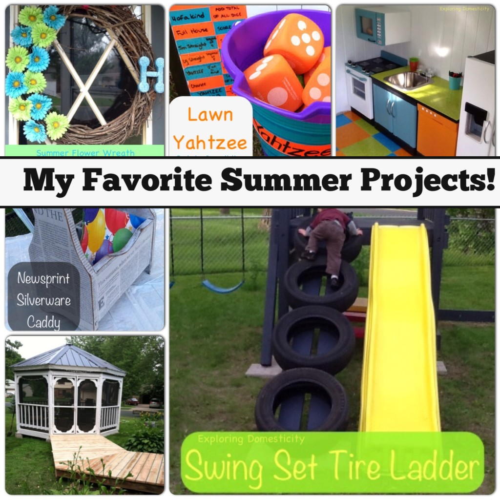 My Favorite Summer Projects