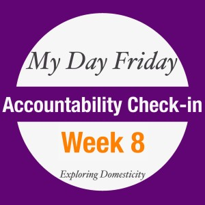 Accountability Check-in Week 8
