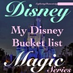 Disney Bucket List - do you have one?
