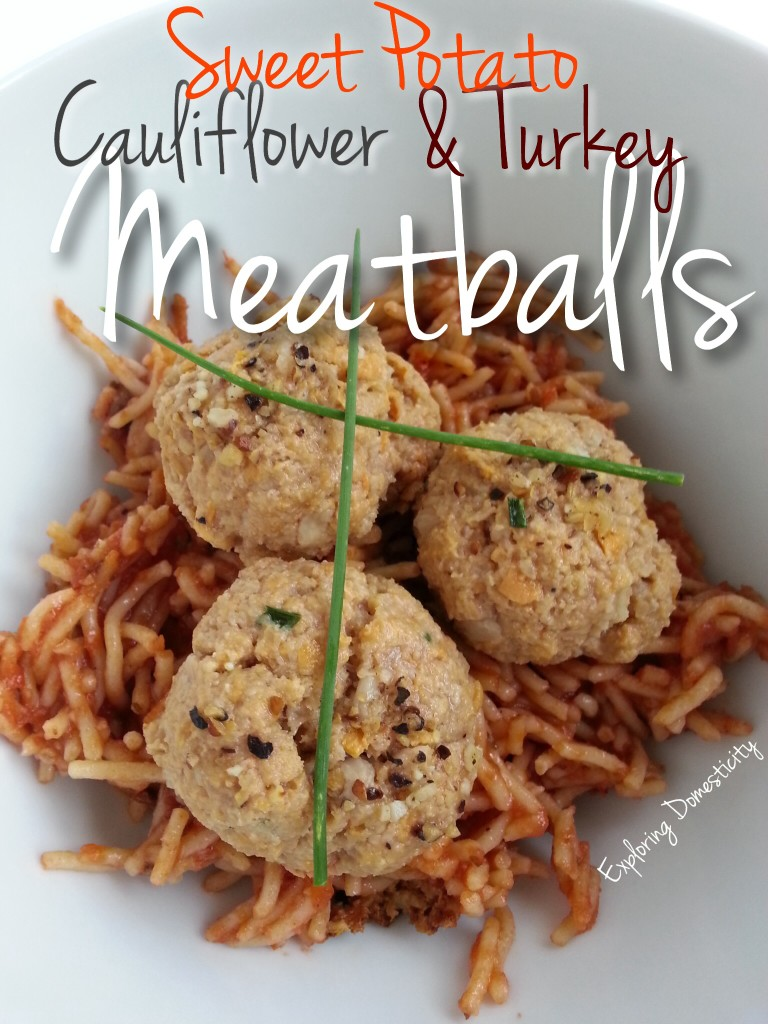 Sweet Potato Cauliflower & Turkey Meatballs