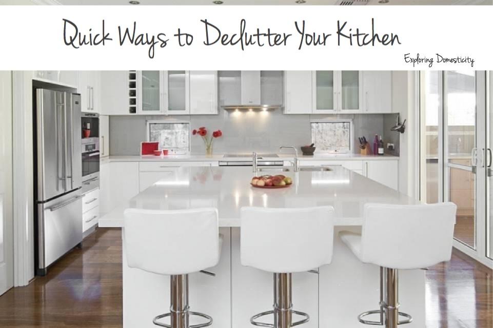 Quick Ways to Declutter Your Kitchen