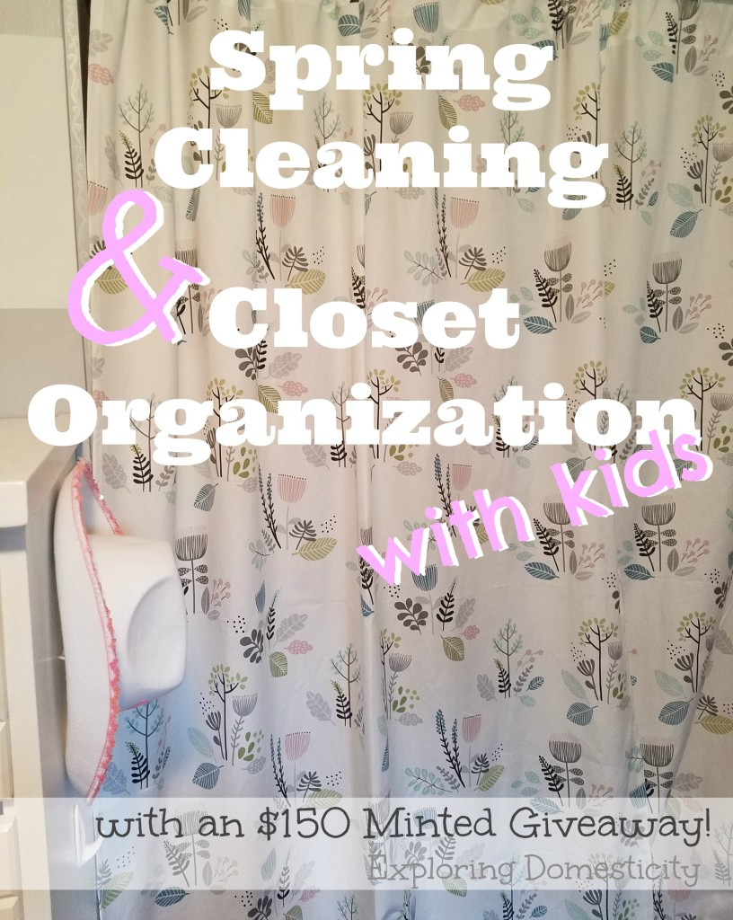 Spring Cleaning and Closet Organization with Kids and $150 Minted Giveaway!