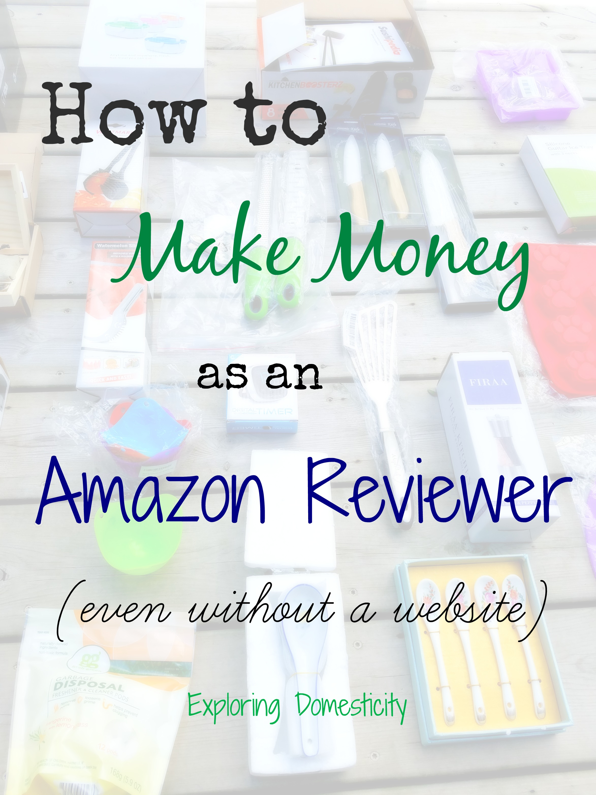 How To Make Money As An Amazon Reviewer Even Without A Website
