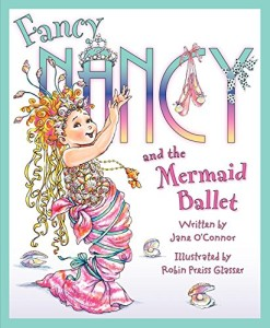 Magical Gifts for Little Girls - Fancy Nancy Mermaid Ballet
