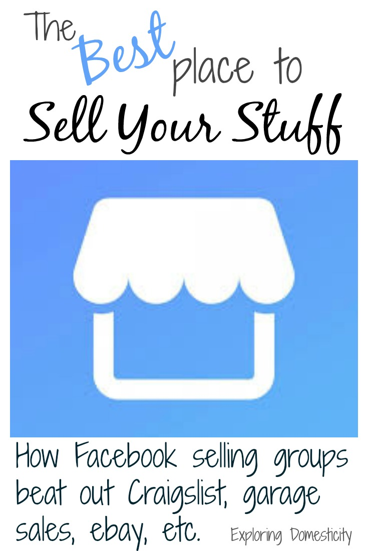 The Best Place to Sell Your Stuff ⋆ Exploring Domesticity