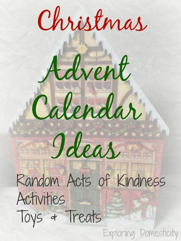 Christmas Advent Calendar Ideas: Kindness, Activities, Toys and Treats
