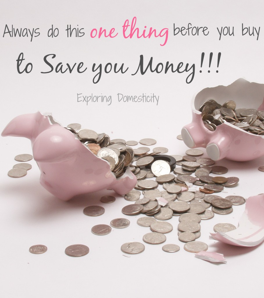 The ONE THING you should always do before you buy to save money!