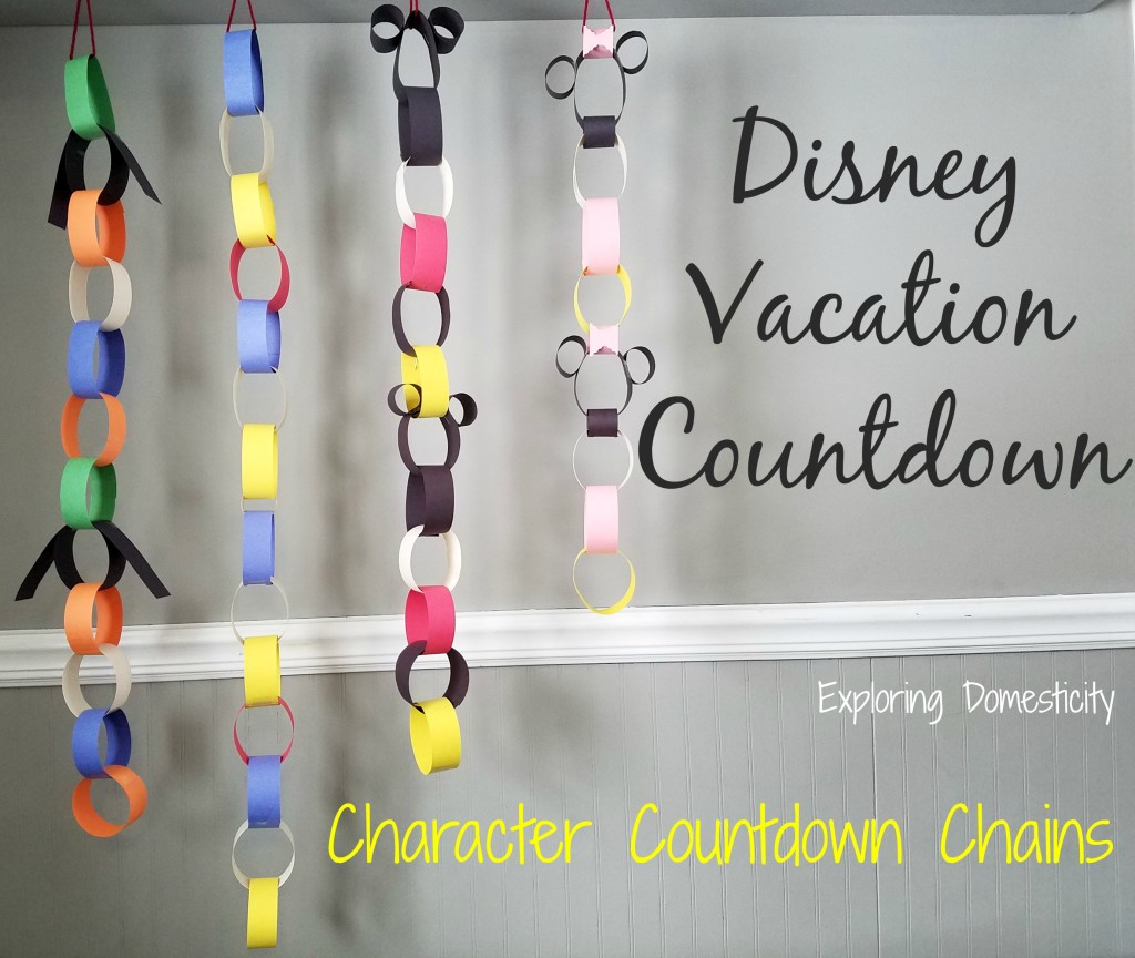 Disney Vacation Countdown: Character Countdown Chains