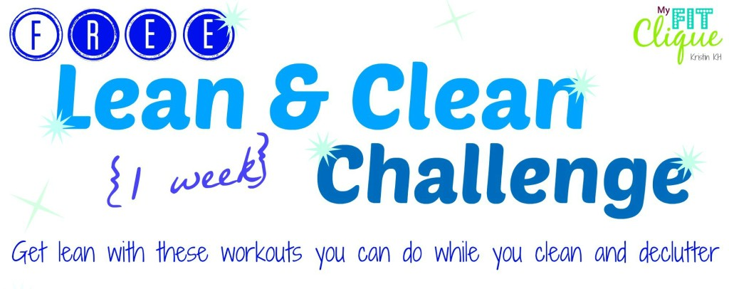 Lean & Clean 1-week Challenge: tackle 2 New Year resoultions together in one week!