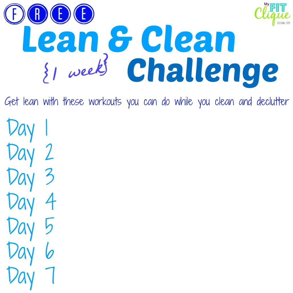 Lean and Clean Challenge: workout and clean at the same time!