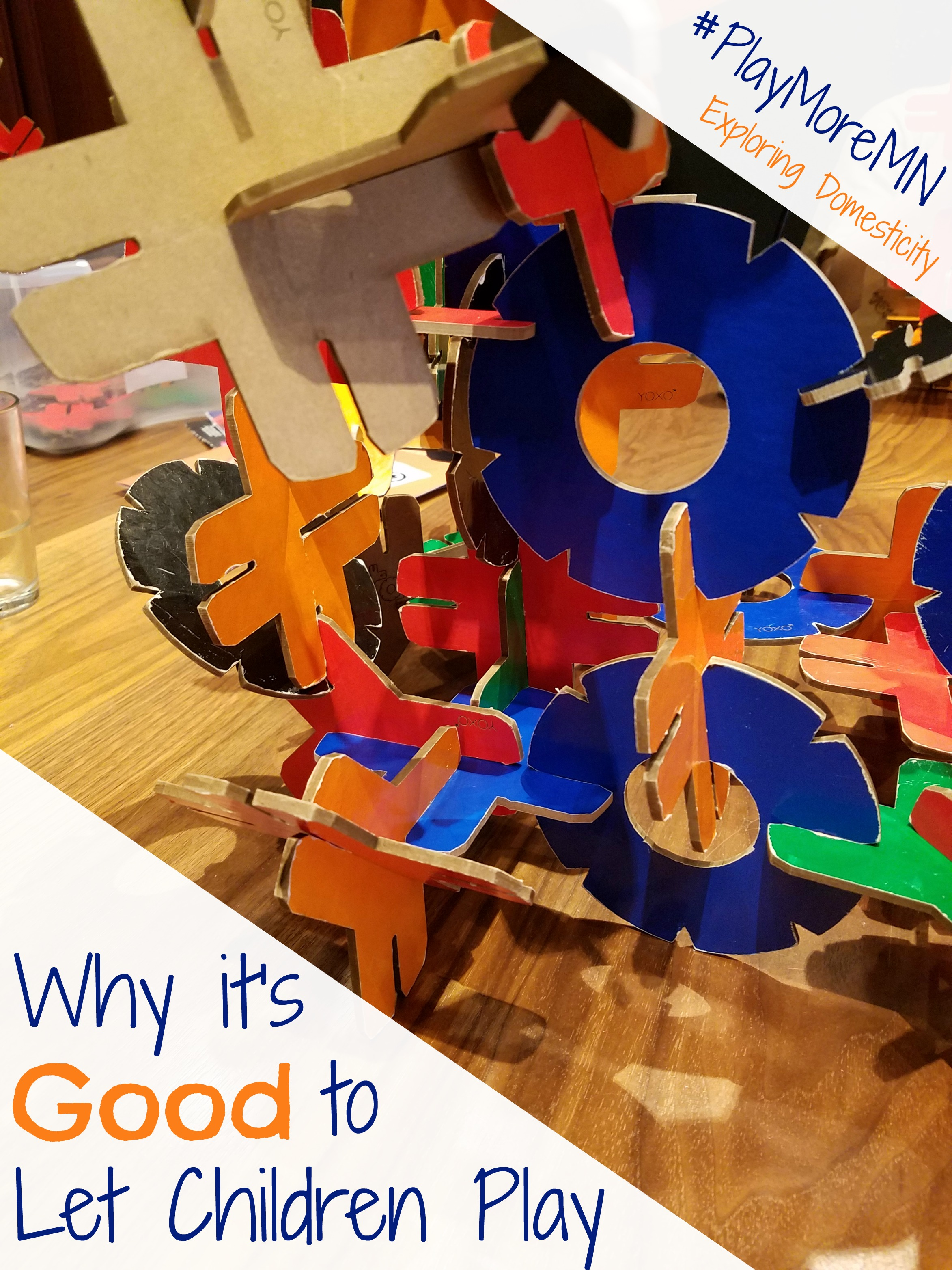 Why It's Good to Let Children Play #PlayMoreMN ⋆ Exploring ...