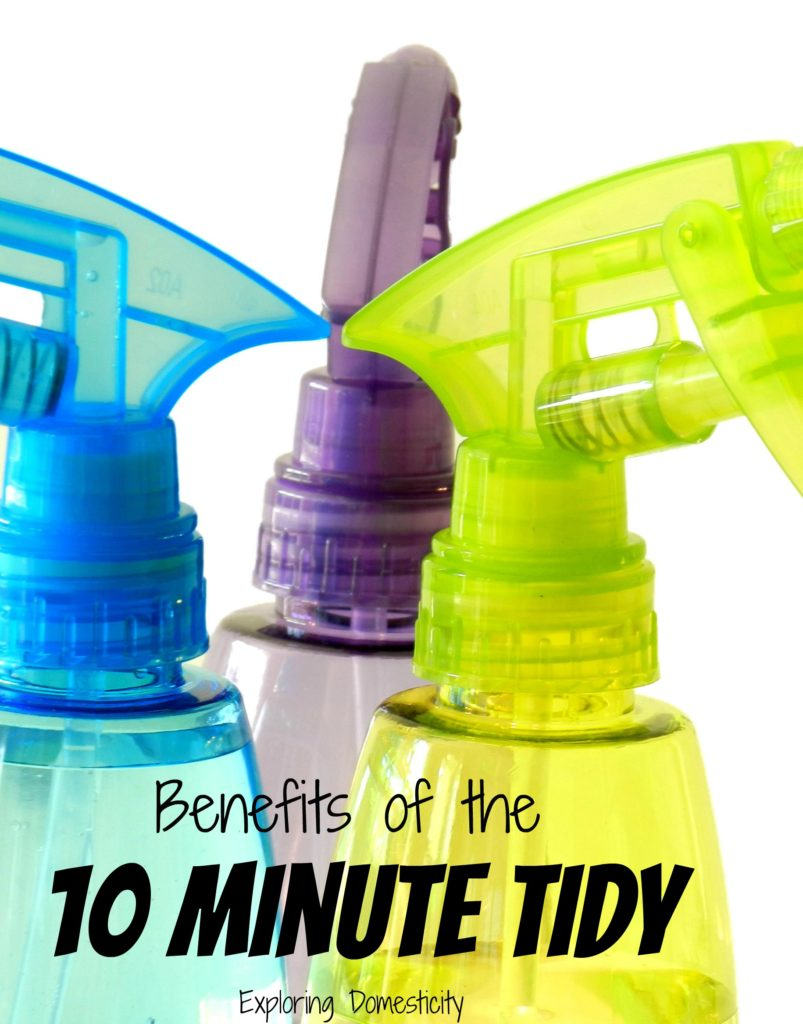 Benefits of the 10 Minute Tidy