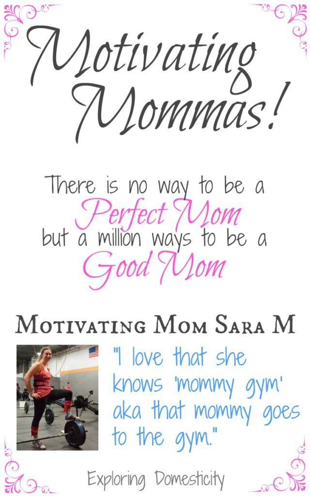 Motivating Mom Sara M
