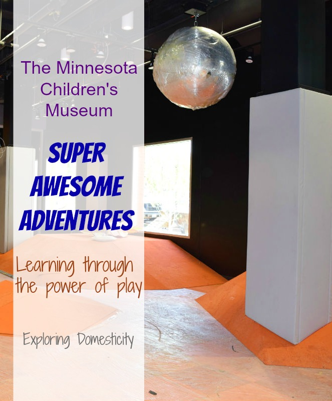 The Minnesota Children's Museum Super Awesome Adventures