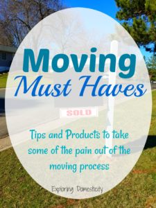 Moving Must Haves - tips to take the pain out of the moving process