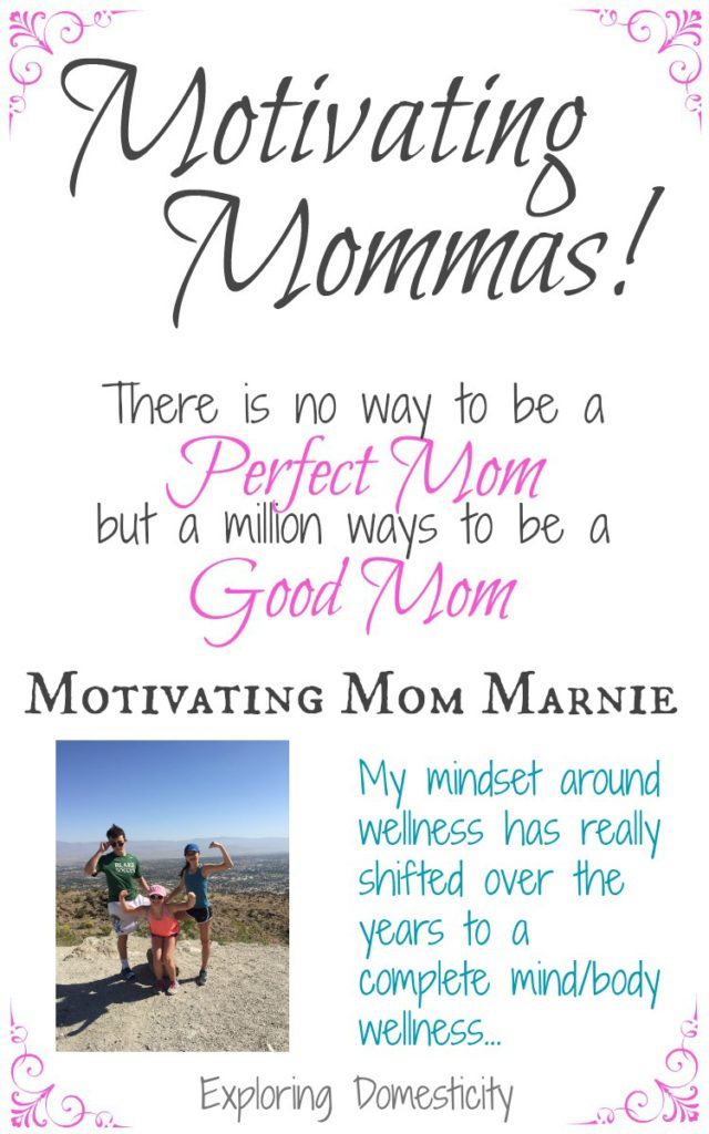 Motivating Mom Marnie - complete mind and body wellness