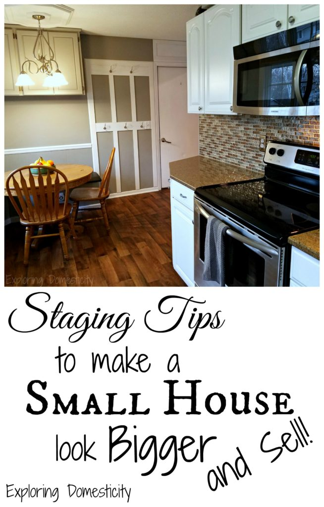 Staging tips to make a small house look bigger - and sell!!