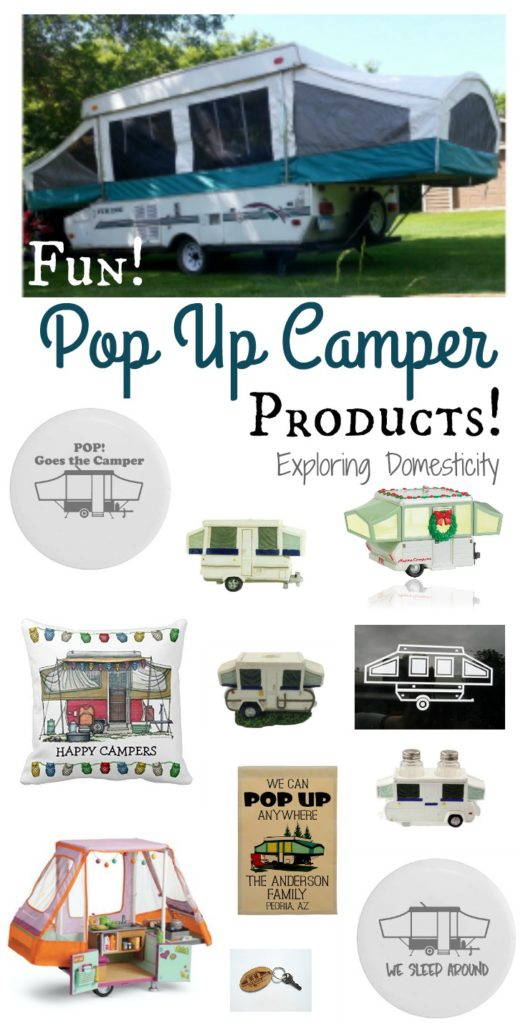 Fun Pop Up Camper Products for popup enthusiasts!