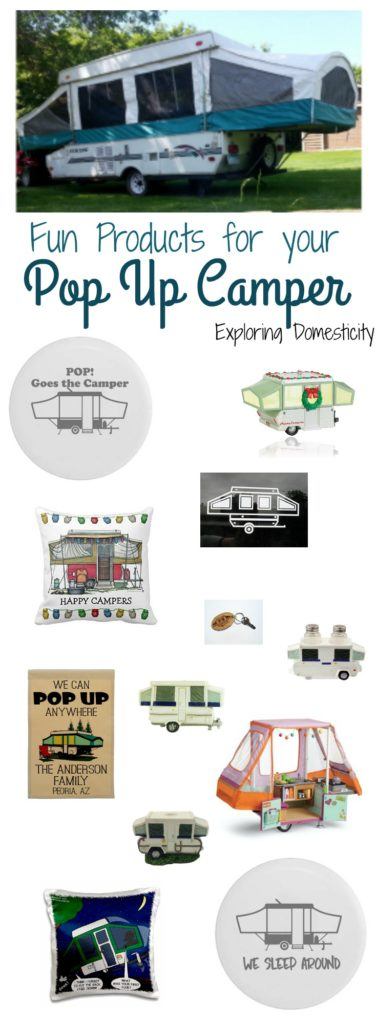 Fun Products for your Pop Up Camper or for Pop Up Camper fans!