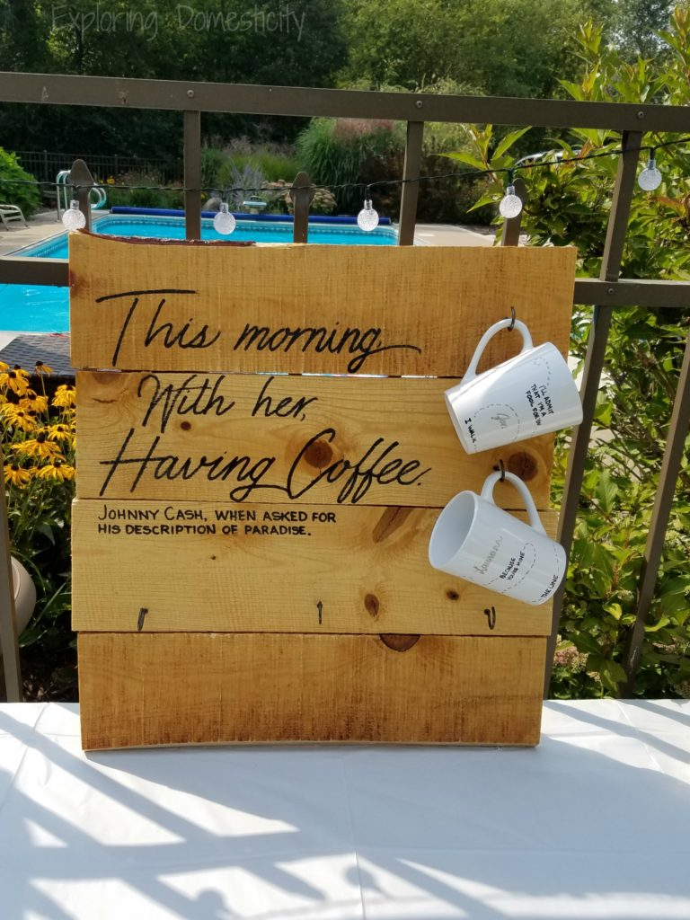 Coffee Mug Holder - sweet quote for a coffee cup display