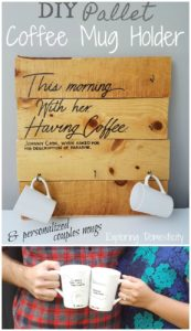 DIY Pallet Coffee Mug Holder and personalized couples mugs