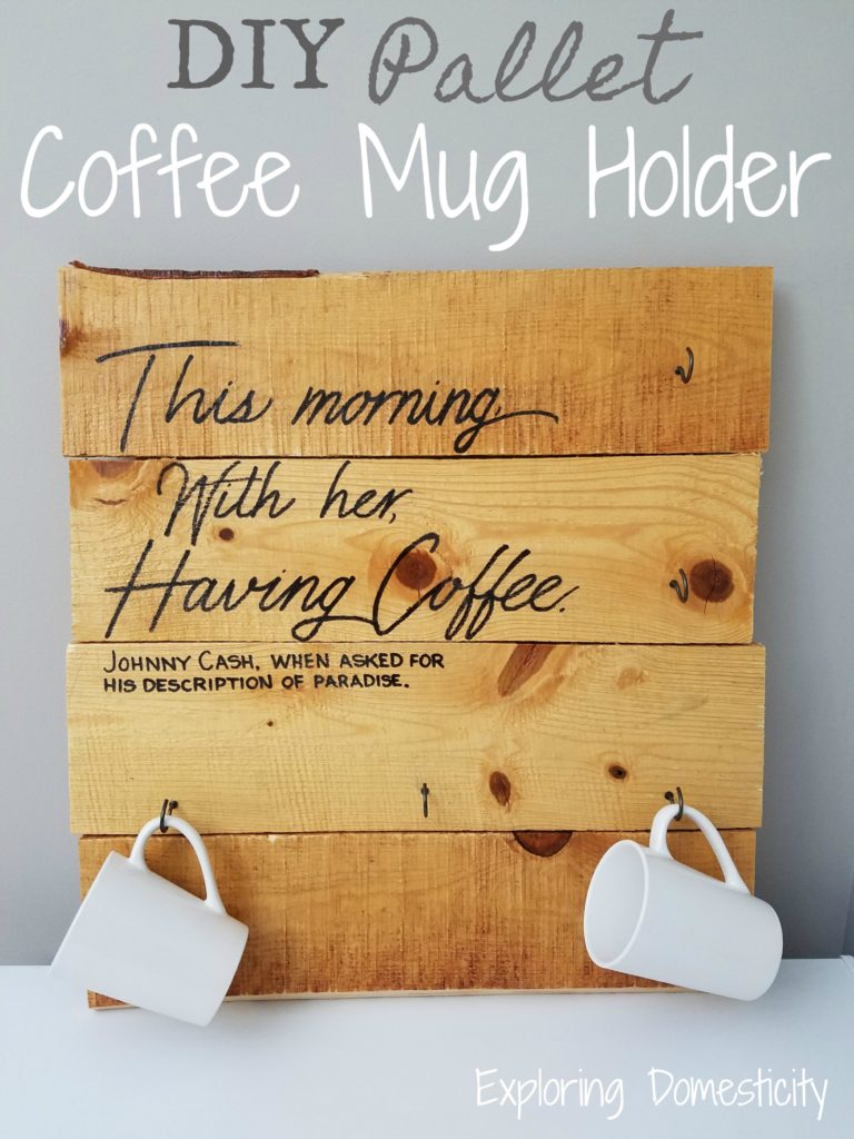 DIY Pallet Coffee Mug Holder with Johnny Cash coffee quote