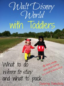 Walt Disney World with Toddlers - what to do, where to stay, and what to pack and tips from our trip with a 2 and 3 year old