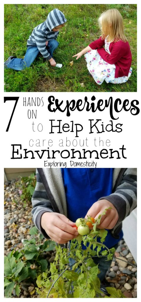 7 Hands On Experiences to Help Kids Care About the Environment and Conservation