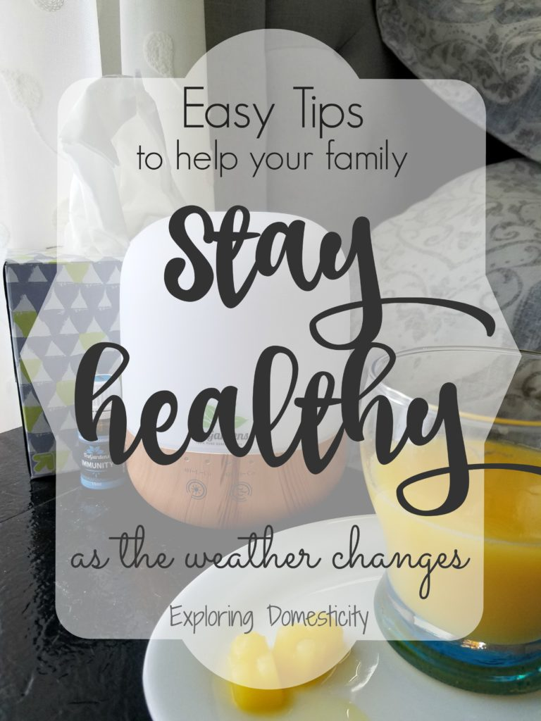 Easy Tips to help your family Stay Healthy as the weather changes