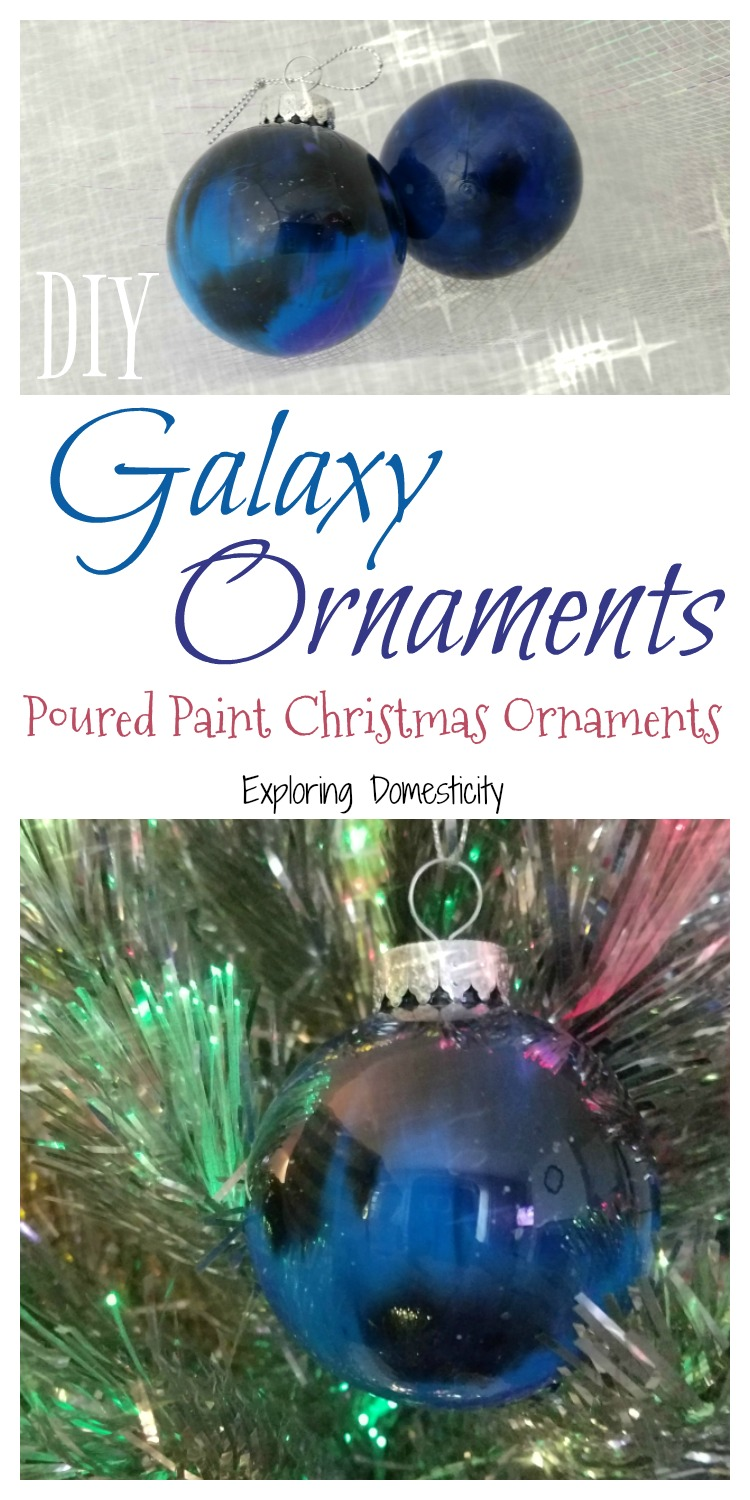 Diy archives exploring domesticity diy galaxy ornaments poured paint christmas ornaments solutioingenieria Image collections