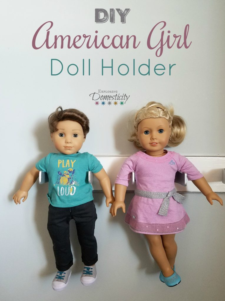 DIY American Girl Doll Holder - make your own holder for 18 inch dolls