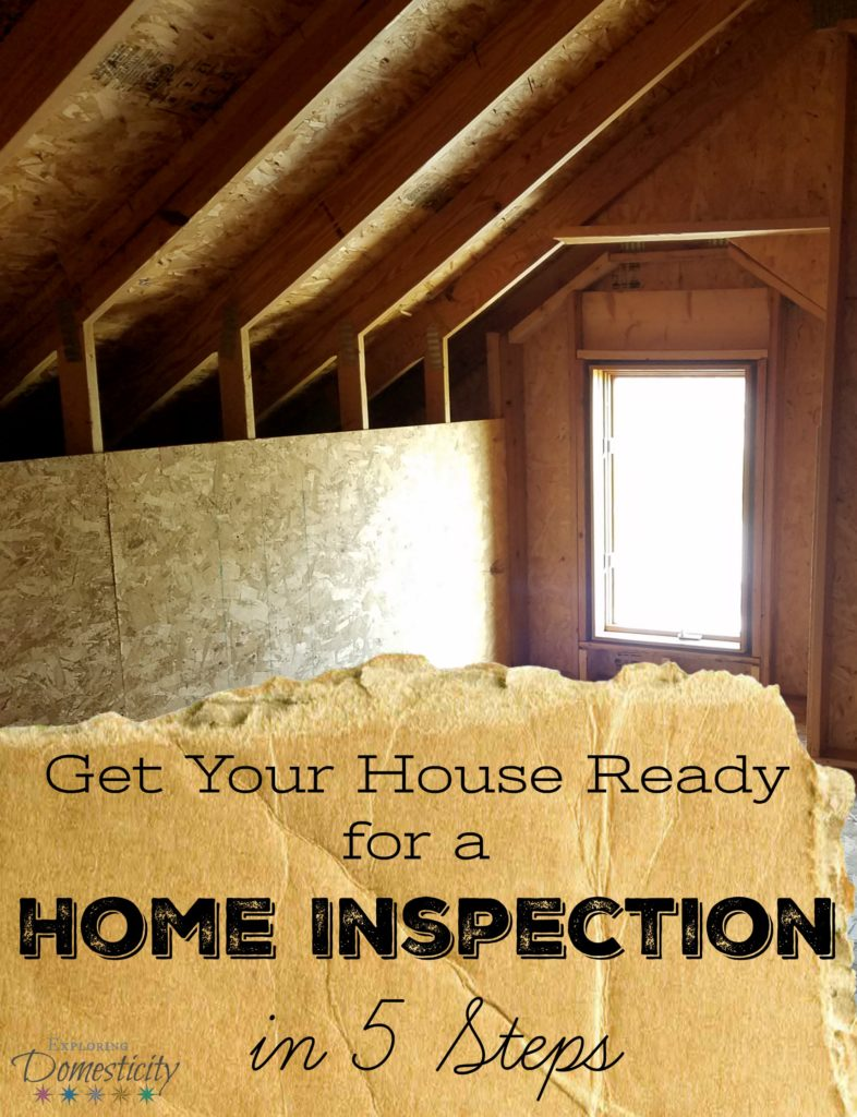 Get your house ready for a home inspection in 5 steps