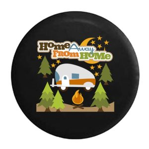 Home Away From Home Camper Spare Tire Cover