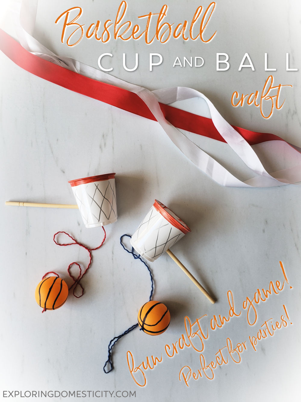 Basketball Cup And Ball Craft ⋆ Exploring Domesticity